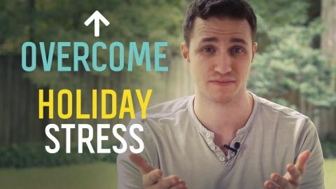 Overcome Holiday Worry and Stress