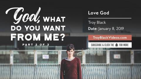 Love God | Christian Sermon