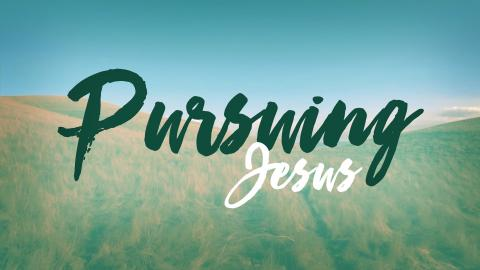 Pursuing Jesus | Troy Black